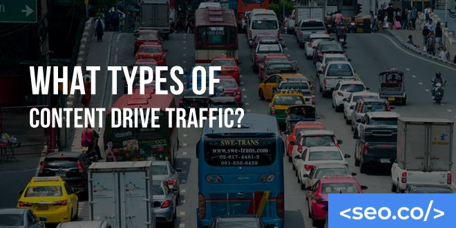 What Types of Content Drive Traffic?